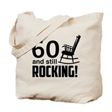 60 and Still Rocking! Tote Bag