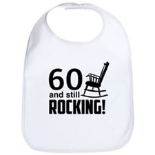 60 and Still Rocking! Bib