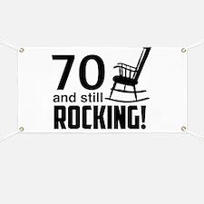 70 and Still Rocking! Banner