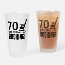 70 and Still Rocking! Drinking Glass