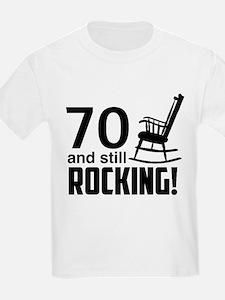 70 and Still Rocking! T-Shirt