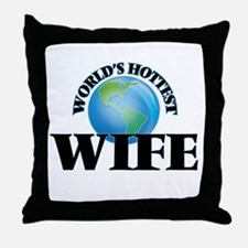 World's Hottest Wife Throw Pillow