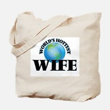 World's Hottest Wife Tote Bag