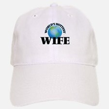 World's Hottest Wife Baseball Baseball Cap