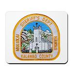 Kalawao County Sheriff Mousepad