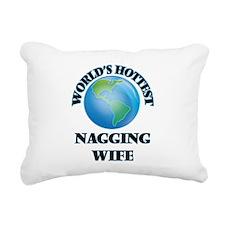 World's Hottest Nagging Rectangular Canvas Pillow