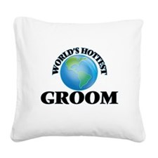 World's Hottest Groom Square Canvas Pillow