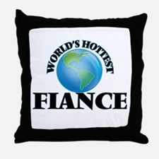 World's Hottest Fiance Throw Pillow
