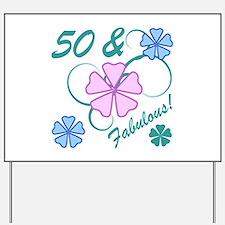 Fabulous 50th Birthday Yard Sign