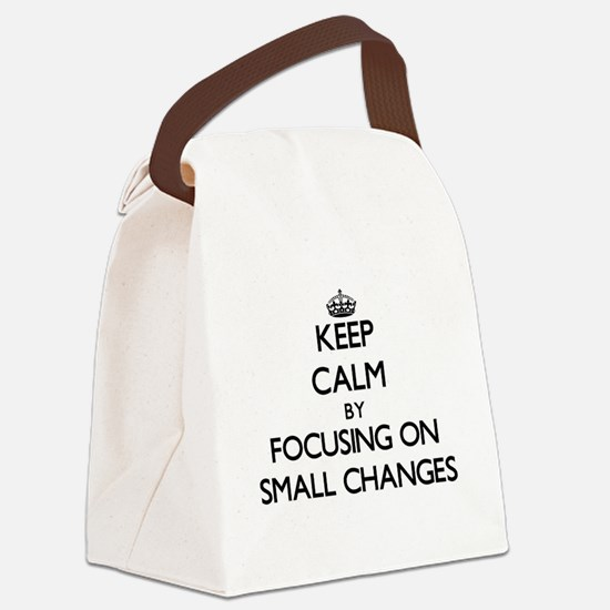 Keep Calm by focusing on Small Ch Canvas Lunch Bag