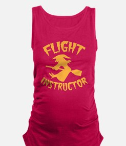 Halloween witch FLIGHT INSTRUCTOR Maternity Tank T