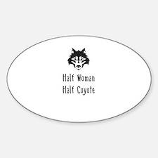Half Woman Half Coyote Decal