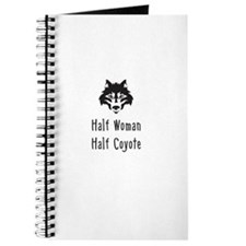 Half Woman Half Coyote Journal