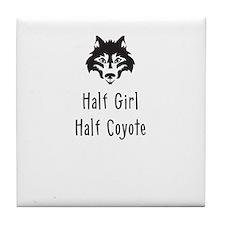 Half Girl Half Coyote Tile Coaster