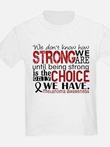 Melanoma HowStrongWeAre T-Shirt