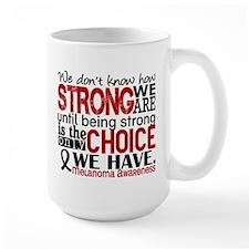 Melanoma HowStrongWeAre Mug