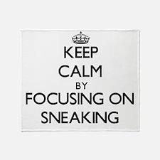 Keep Calm by focusing on Sneaking Throw Blanket