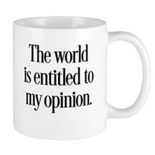 My Opinion Mugs