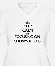Keep Calm by focusing on Snowsto Plus Size T-Shirt