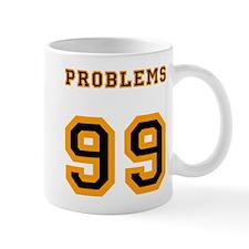 99 Problems Mugs