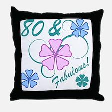 Fabulous 80th Birthday Throw Pillow