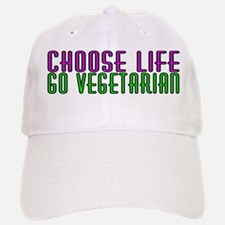 Choose life. Go vegetarian - Baseball Baseball Cap
