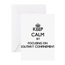 Keep Calm by focusing on Solitary C Greeting Cards