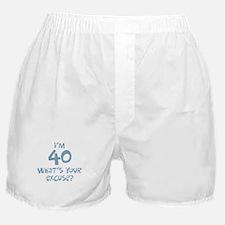 40th birthday excuse Boxer Shorts