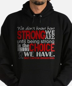 Skin Cancer HowStrongWeAre Hoodie