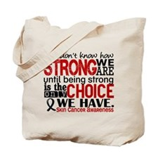 Skin Cancer HowStrongWeAre Tote Bag