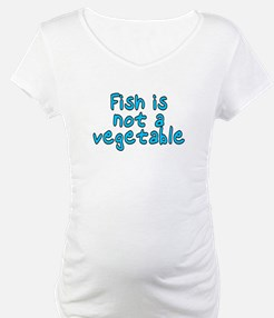 Fish is not a vegetable - Shirt