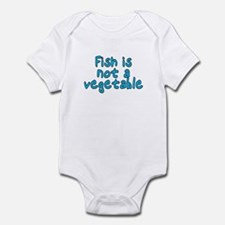 Fish is not a vegetable - Infant Bodysuit