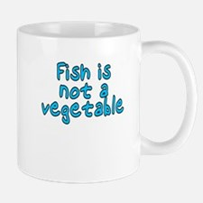 Fish is not a vegetable - Mug