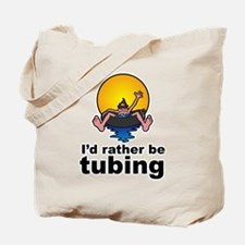 I'd Rather be tubing River Sport Tote Bag