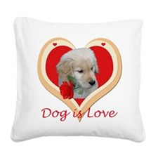 Dog Is Love Square Canvas Pillow
