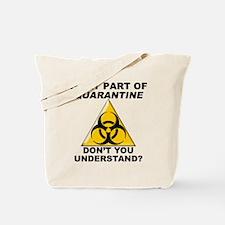 Quarantine Tote Bag