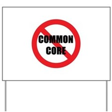 Kill Common Core Yard Sign