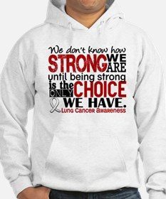 Lung Cancer HowStrongWeAre Hoodie