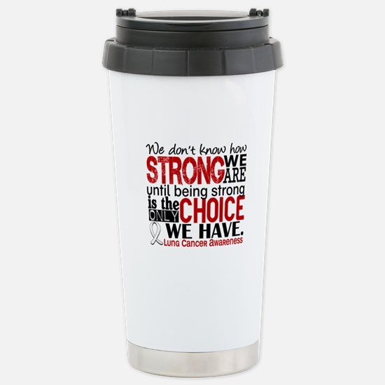 Lung Cancer HowStrongWe Stainless Steel Travel Mug