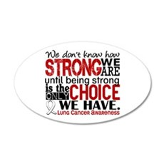 Lung Cancer HowStrongWeAre Wall Decal