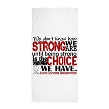 Lung Cancer HowStrongWeAre Beach Towel