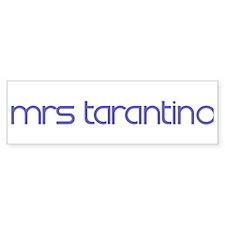 Mrs Tarantino Bumper Bumper Sticker