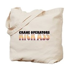 Crane Operators Kick Ass Tote Bag