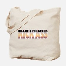 Crane Operators Kick Ass Tote Bag