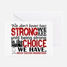 Bone Cancer HowStrongWeAre Greeting Card