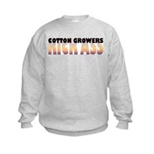 Cotton Growers Kick Ass Sweatshirt