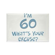 60th birthday excuse Rectangle Magnet