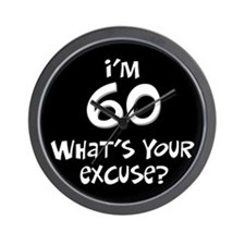 60th birthday excuse Wall Clock