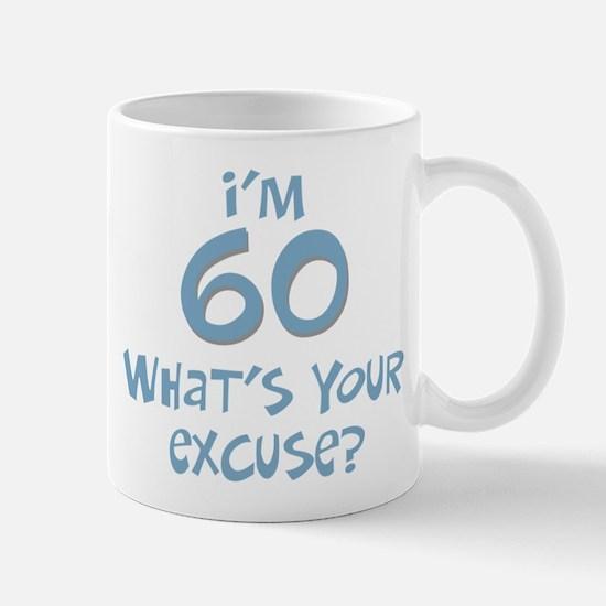 60th birthday excuse Mug