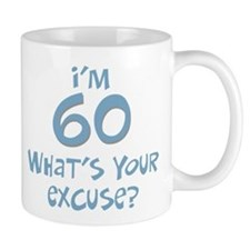 60th birthday excuse Small Mugs